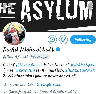 "PRODUCER OF THE MOVIE & TV SHOW SHARKNADO & ZNATION... ""DAVID MICHAEL LATT"" YOUNG GIFTED THX YOU 4 THE SUPPORT!! https://m.facebook.com/story.php?story_fbid=619988851514029&id=100005087594628   https://twitter.com/YoungGifted3000/status/804873602902425600?s=19"