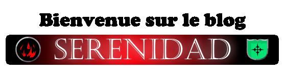 Bienvenue sur le blog Serenidad !