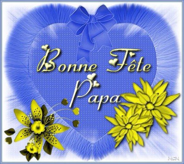BONNE   FETE  A  TOUS  LES  PAPAS    !!!!  QUI   N' EST  PAS  FIER  ???  D' ETRE  PAPA  ?????   TOUS  SONT  HEUREUX   !!!!!!