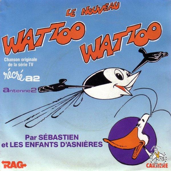 Watoo Watoo - Générique - 45T - ?