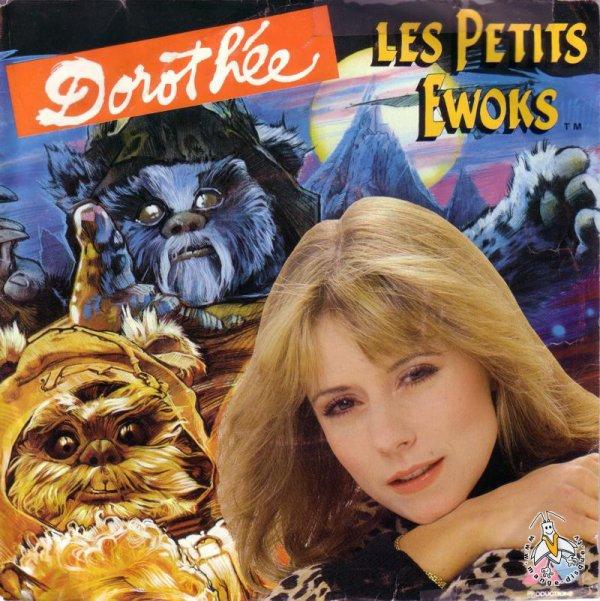 DOROTHEE - LES EWOKS - 45T - 1984