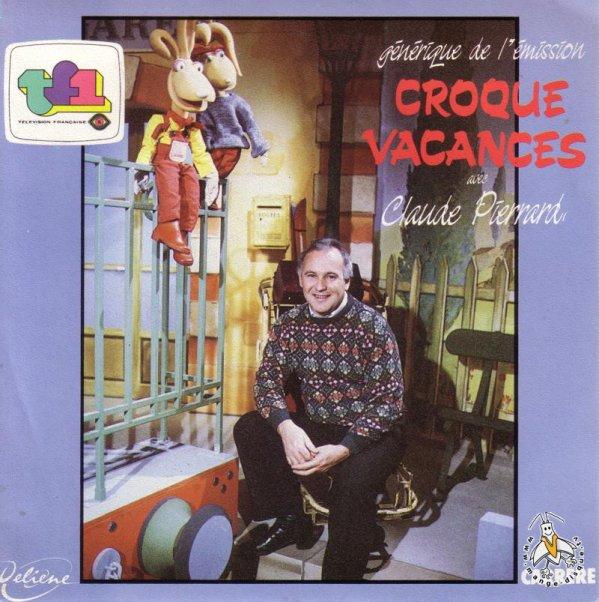 Croque-Vacances - Générique - 45T - 1985