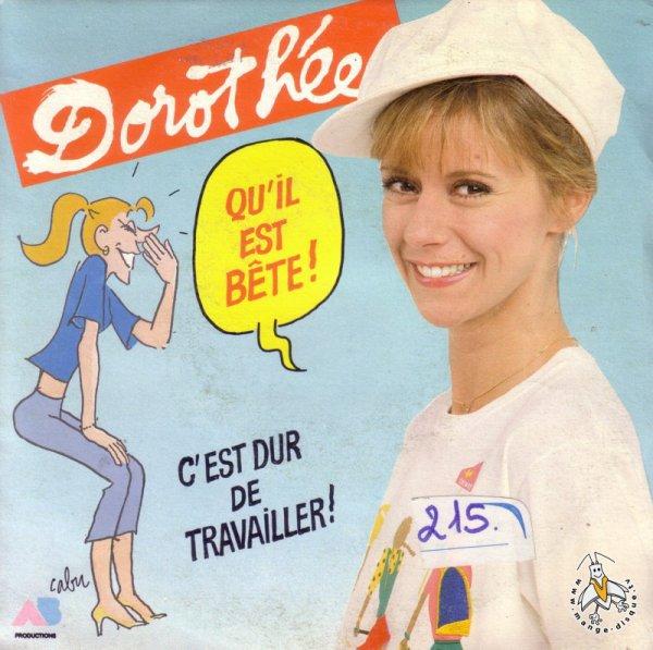 Dorothée - Qu'il est bête - 45T - 1984