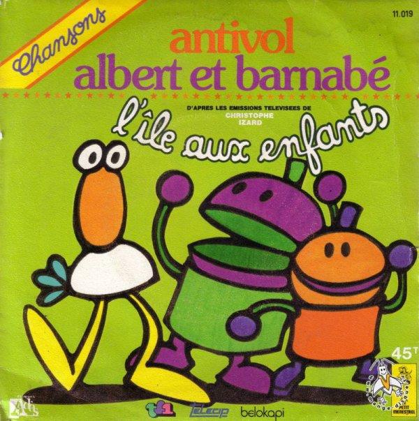 Antivol - Albert et Barnabé - 45T - 1978