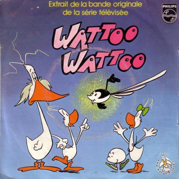 Watoo Watoo - Générique - 45T - 1978