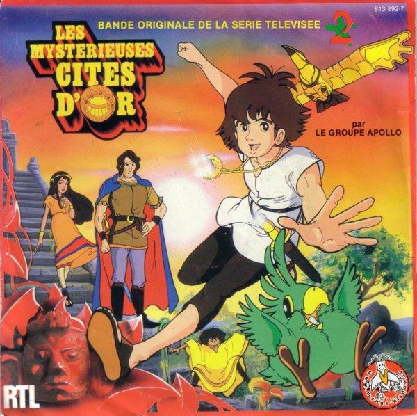 Les Mystérieuses Cités d'Or - Générique - 45T - 1983