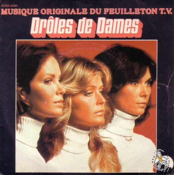 Drôles de dames - Générique - 45T - 1978