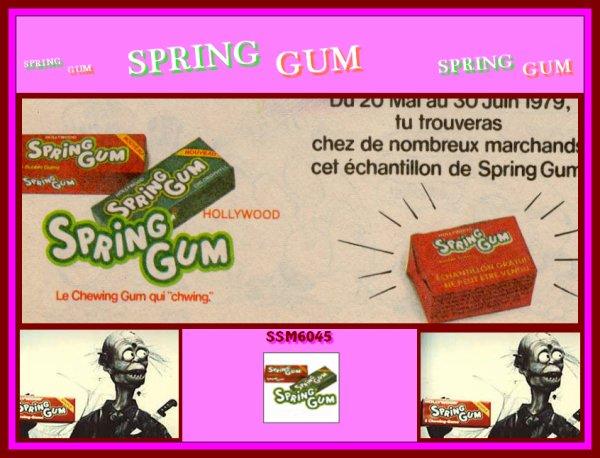 Spring Gum...Hum.....Et La boule Magique !!!.. Hum....