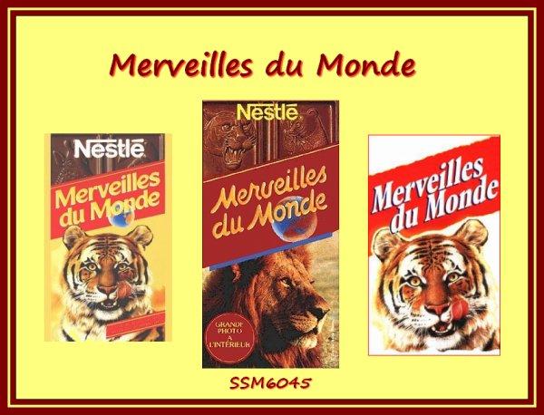 """Hum........Le Chocolat """" Merveilles du Monde """""""