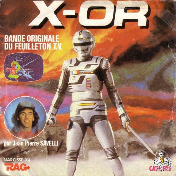 X-Or - Générique - 45T - 1983
