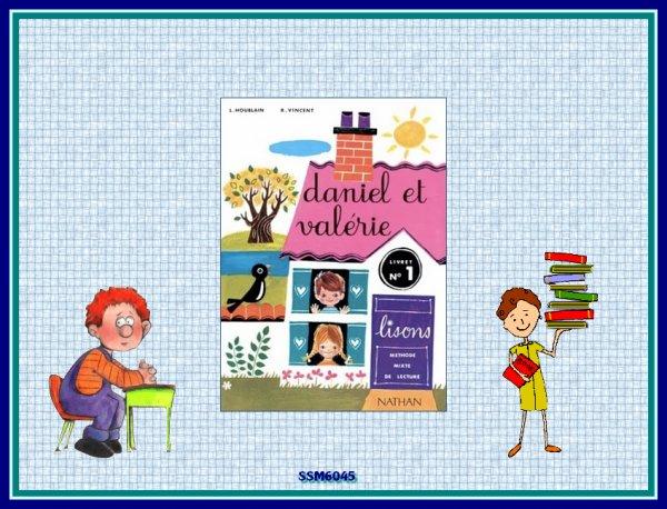 """Livre de lecture """" Daniel et Valérie"""""""