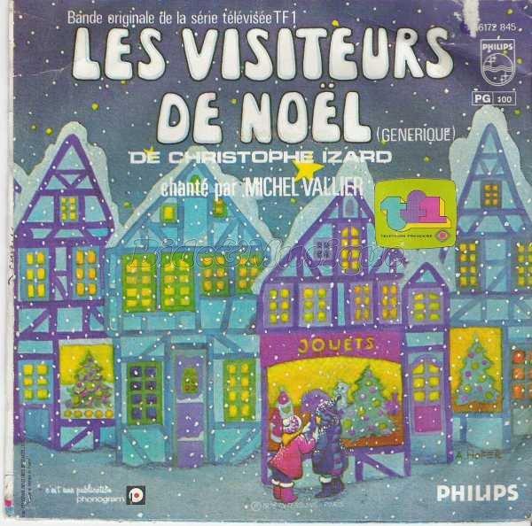 Les Visiteurs de Noël - Générique - 45T - 1978