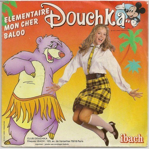 Douchka - Elementaire mon cher Baloo - 45T - 1984