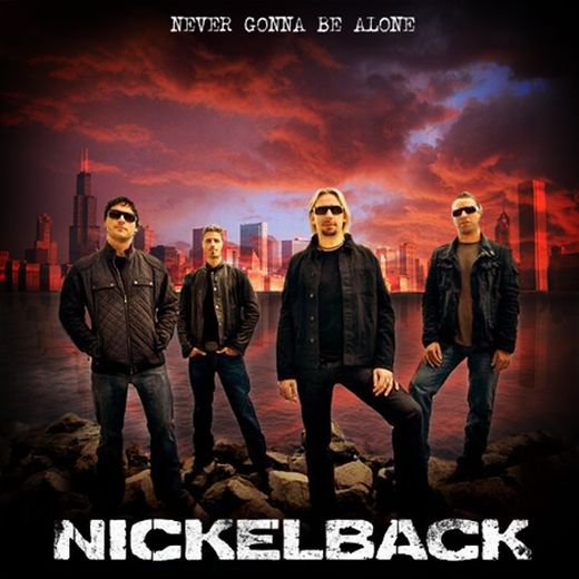 Never Gonna Be Alone - NickelBack (2013)