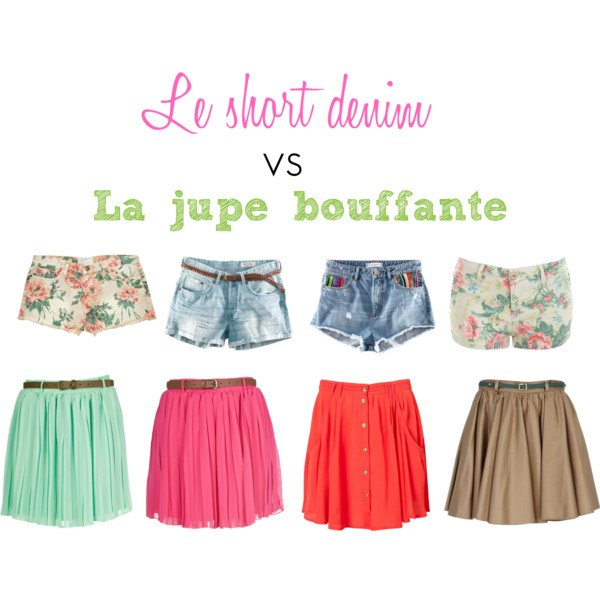 Le short denim vs la jupe bouffante.