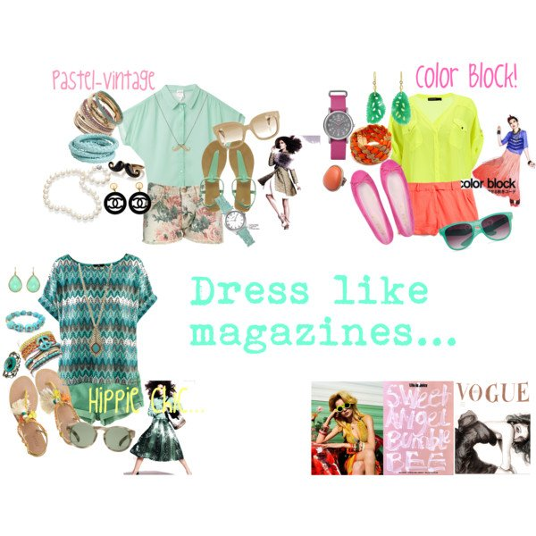 Dress like magazines.