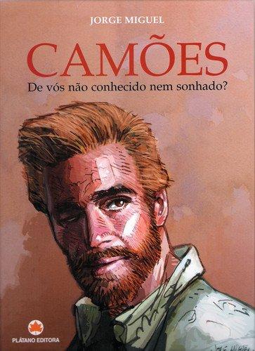 Luis de Camões, le plus grand des poètes portugais !