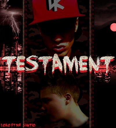 Loko-Boyz-Musik / Agno-Loko Ft Mr santio - Testament  (2011)