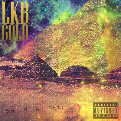 LKB Gold / Call me Montana (Tony Montana (2012)