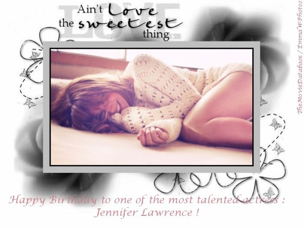 Jennifer Lawrence's anniversary [pour TheGirlOnFire]