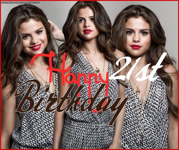 AUJOURD'HUI, SELENA GOMEZ FÊTE SES 21 ANS ! HAPPY BIRTHDAY ! La Miss est née le 22 juillet 1992 et souffle ses 21 bougies aujourd'hui. Elle est maintenant majeur aux États-Unis.