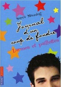 """♥♥Journal d'un coup de Foudre ♥♥  """" Larmes et Paillettes """" de Sarra Manning *O* ( tome 2 )"""