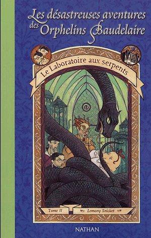 les désastreuses aventures des Orphelins Baudelaires- Lemony Snicket ( tome 2 )