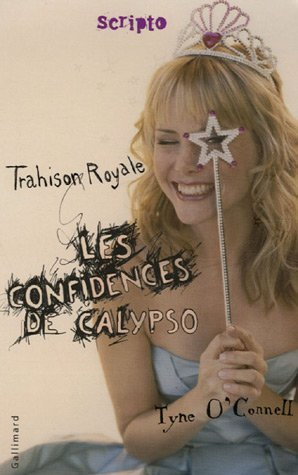 Les confidences de Calypso - Tyne O'Connel  ( tome 2 !!! ) =D