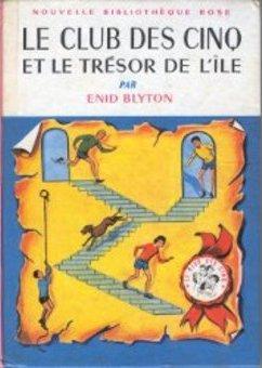 Le club des cinq et le trésor de l'île - Enid Blyton