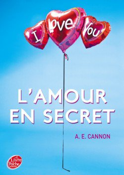 L'amour en secret ( ou L'amour pour les zéros ) de A.E. Cannon