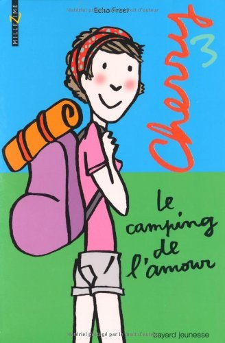 Cherry: Le camping de l'amour ( de Echo Freer )