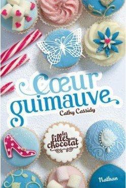 Coeur Guimauve, Les filles au chocolat - Cathy Cassidy