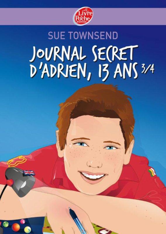 Journal secret d'Adrien, 13 ans 3/4 - Sue Townsend