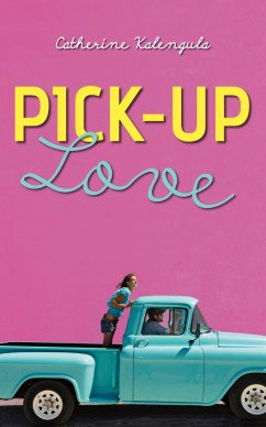 Pick-Up Love - Catherine Kalengula