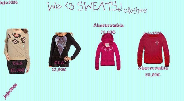 On aime les sweat   >MODE<