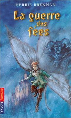 La guerre des fées ( tome 1 ) ~ Herbie Brennan