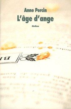 L'âge d'ange ~ Anne Percin