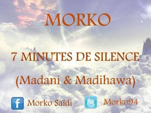 7 Minutes De Silence (Madani&Madihawa (2013)