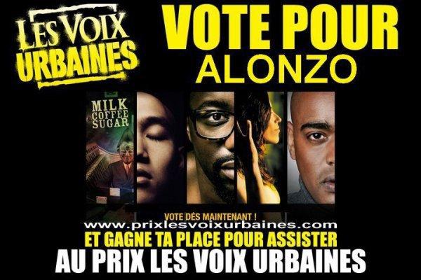 VOTEZ ALONZO POUR LE PRIX DES VOIX URBAINES 2011  .ıllılı.FACEBOOK OFFICIEL ALONZO.ıllılı.