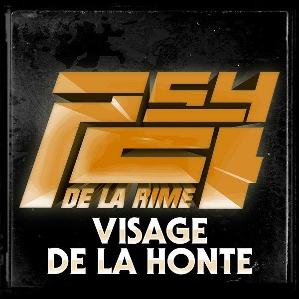 4ème DIMENSION / VISAGE DE LA HONTE (2013)