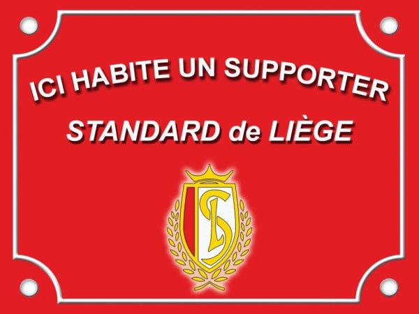 Plaque de rue métal. STANDARD de Liège Football. ICI HABITE UN supporter