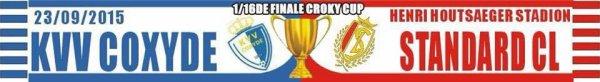 Echarpe 1/16 de finale - Crocky Cup - KVV Coxyde vs Standard Lliège