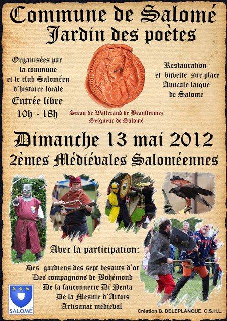 Et le dimanche suivant, le 13 mai, c'est la fête médiévale à Salomé