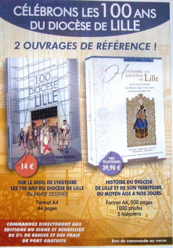 Le diocèse de Lille a cent ans, et l'évènement valait bien un ouvrage !