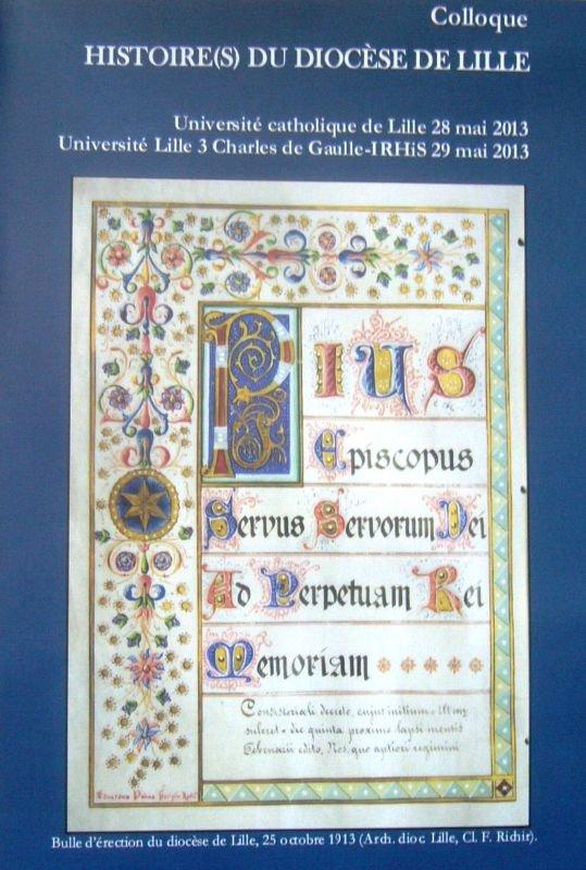 A l'occasion de son centenaire, un colloque est organisé les 28 et 29 mai sur l'histoire du diocèse de Lille
