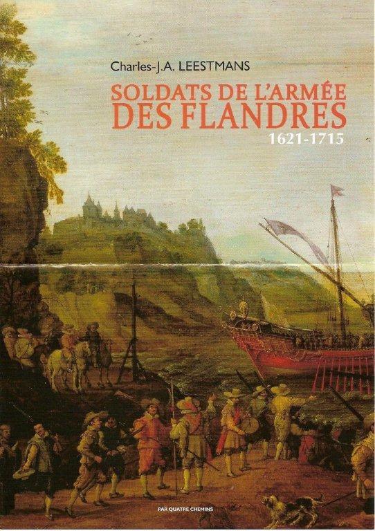 Soldats de l'armée des Flandres au XVII° siècle