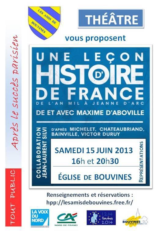 L'histoire de France de l'an mil à Jeanne d'Arc mise en scène à Bouvines
