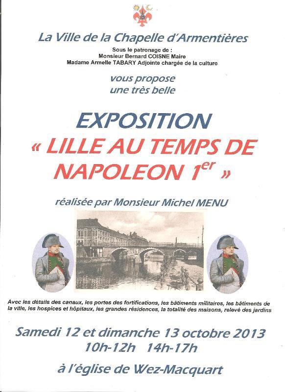 Petit rappel : ce week-end des 12 et 13 octobre, vous pourrez aller admirer une exposition sur Lille au temps de Napoléon 1er à l'église de Wez-Macquart