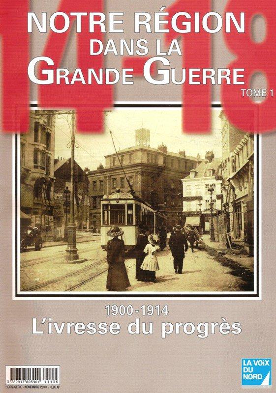 Centenaire de la Première Guerre mondiale aux editions La Voix du Nord