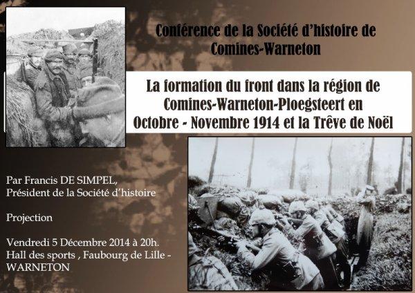 Petit rappel : la conférence annuelle de la Société d'Histoire de Comines Warneton et de sa Région, consacrée à la Première Guerre mondiale, c'est ce vendredi 5 décembre à 20 heures à Warneton